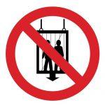 Забраняващ знак, Знак забранено използването на асансьора от хора