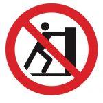Забраняващ знак, Знак забранено бутането на материали