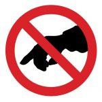 Забраняващ знак, Знак забранено пипането, Знак забранено докосването
