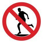 Забраняващ знак, Знак забранено тичането
