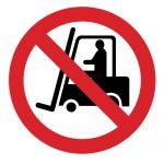 Забраняващ знак, Знак забранено за индустриални превозни средства, Забранено за мотокари