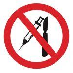 Забраняващ знак, Знак забранено за остри предмети
